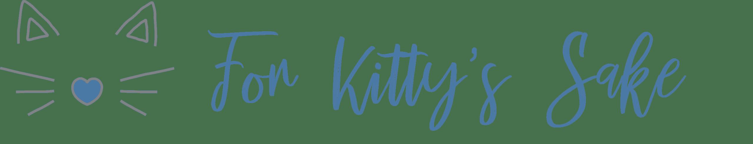 For Kitty's Sake